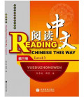 Reading Chinese This Way. Level 3 (CD-MP3 inclus)