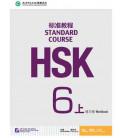 HSK Standard Course 6A (Shang)- Workbook - Código QR - Incluye cuaderno con script y soluciones
