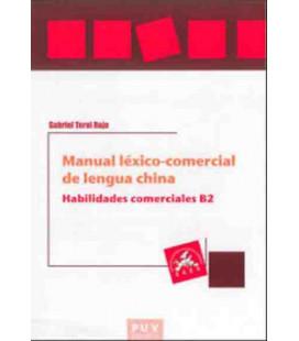 Manual Léxico-Comercial de Lengua China- Habilidades comerciales B2