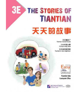 The Stories of Tiantian 3E- Incluye audio para descargarse con código QR