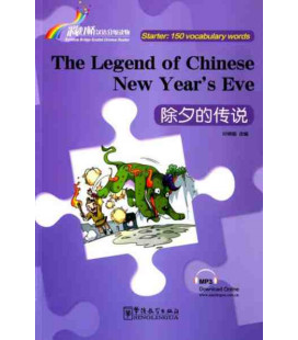 Rainbow Bridge Graded Chinese Reader - The Legend of Chinese New Yers's Eve (Starter - 150 Words)