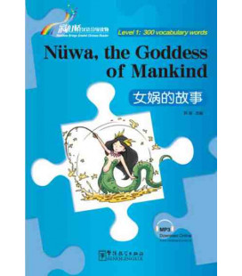 Rainbow Bridge Graded Chinese Reader - Nüwa, the Goddess of Mankind (Level 1- 300 Words)