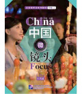 China Focus: Chinese Audiovisual-Speaking Course Intermediate Level (I) Life