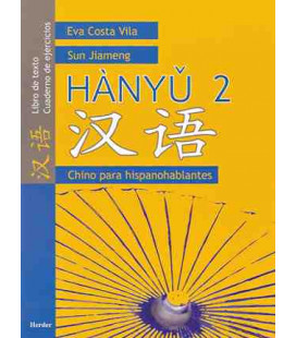 Hanyu 2 - Chino para hispanohablantes (Chinese for native speakers of Spanish)
