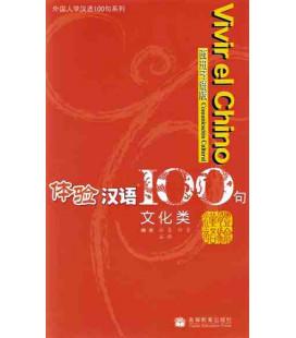 Vivir el chino 100 frases- Comunicación cultural (CD included)