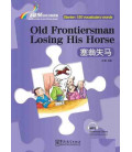Rainbow Bridge Graded Chinese Reader - Old Frontiersman Losing His Horse (Starter - 150 Words)