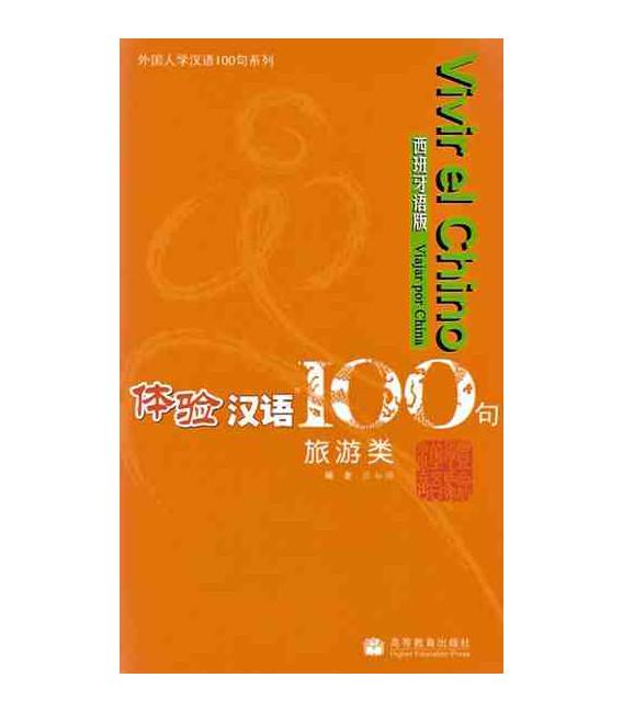 Vivir el chino 100 frases- Viajar por China (CD inklusive)