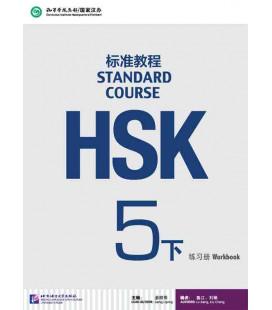 HSK Standard Course 5B (Xia)- Workbook (Livre + CD MP3) Série de livres de texte basée sur l'HSK