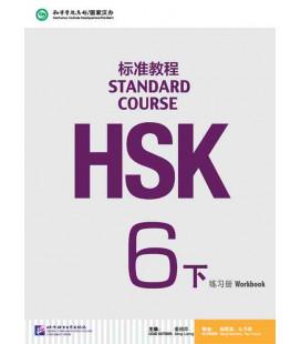 HSK Standard Course 6B (Xia)- Workbook (QR Code) Inklusive Notizbuch Skript und lösungen