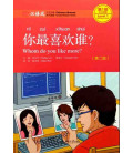 Whom Do you like More?- Chinese Breeze Series Level 1: 300 words- 2nd edition (Audio con codice QR)