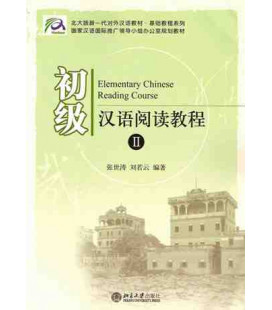 Elementary Chinese Reading Course. Band 2