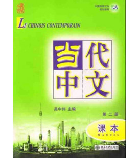 Le chinois contemporain 2. Libro di testo (CD MP3 incluso)