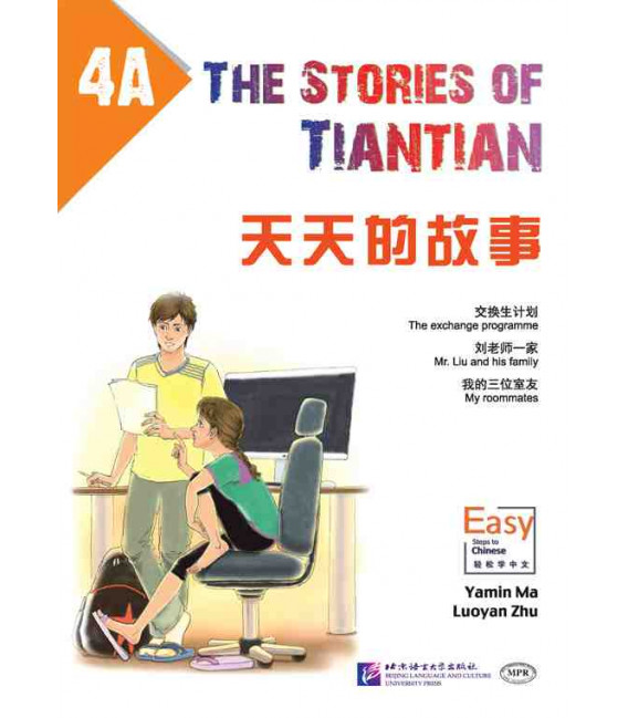 The Stories of Tiantian 4A- Incluye audio para descargarse con código QR