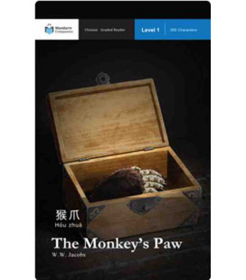 The Monkey's Paw (Chinese Graded Reader Level 1, 300 Characters)-Mandarin Companion
