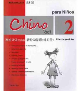 Chino fácil para niños 2. Libro degli esercizi
