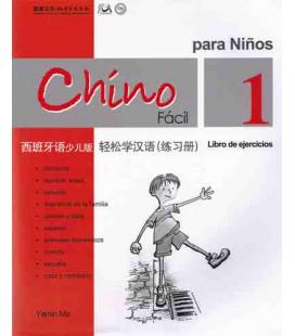 Chino fácil para niños 1. Libro degli esercizi