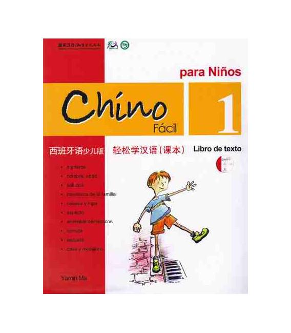 Chino fácil para niños 1. Libro di Testo (CD incluso)