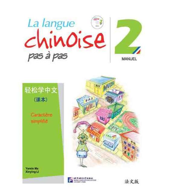La langue chinoise pas à pas - Manuel 2 (CD Inclus)