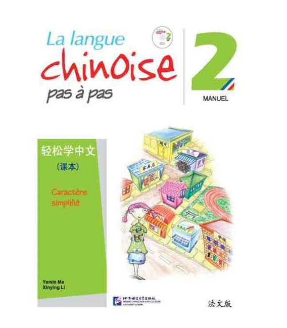 La langue chinoise pas à pas - Manuel 2 (Incluye CD)