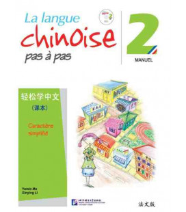 La langue chinoise pas à pas - Manuel 2 (CD inclus)