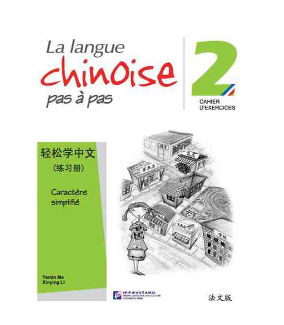 La langue chinoise pas à pas - Quaderno degli esercizi 2