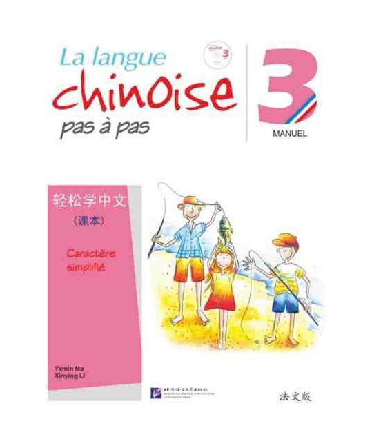 La langue chinoise pas à pas - Manuel 3 (CD inclus)