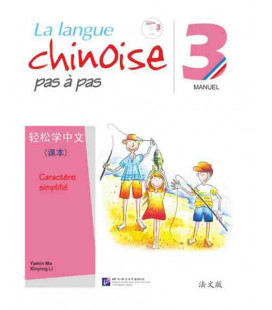 La langue chinoise pas à pas - Manuel 3 (CD inclus)