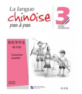 La langue chinoise pas à pas - Cahier d'exercises 3