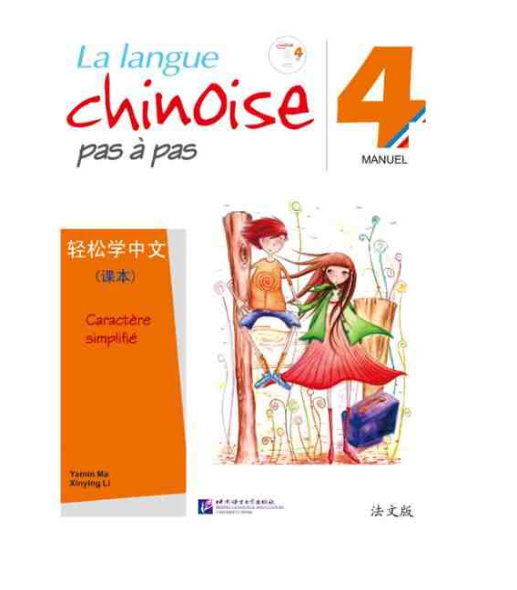La langue chinoise pas à pas - Manuel 4 (Incluye CD)
