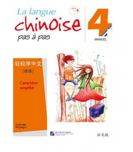 La langue chinoise pas à pas - Manuel 4 (CD inclus)