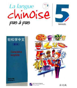 La langue chinoise pas à pas - Manuel 5 (CD inclus)