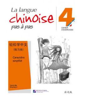 La langue chinoise pas à pas - Cahier d'exercises 4