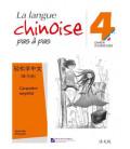 La langue chinoise pas à pas - Cahier d'exercices 4