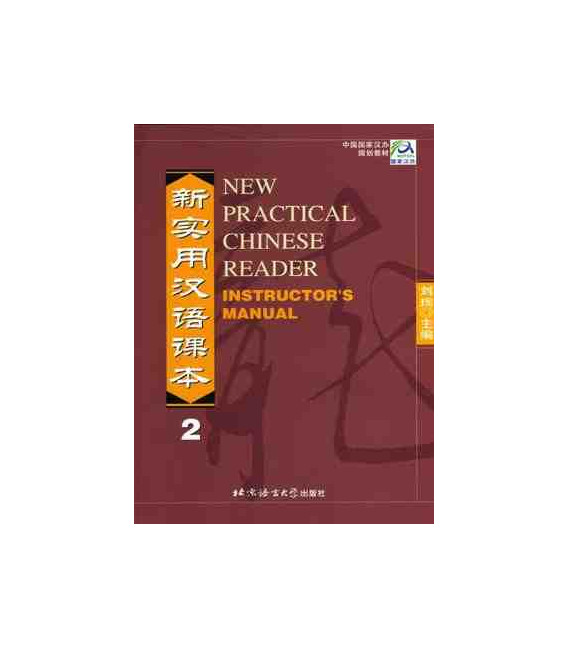 New Practical Chinese Reader 2. Livre du professeur