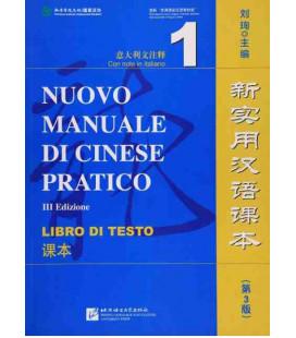 Nuovo manuale di cinese pratico (3 edizione) Libro di testo 1 (Codice QR per audios)