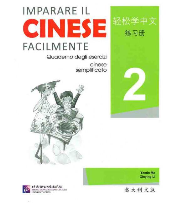 Imparare il cinese facilmente - Cahier d'exercices 2