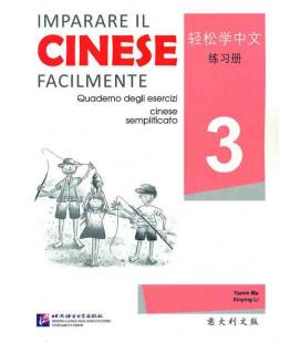 Imparare il cinese facilmente - Quaderno degli esencizi 3