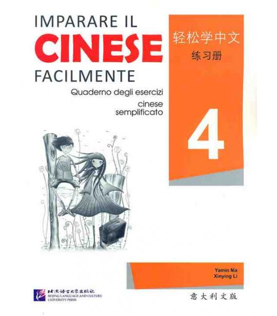 Imparare il cinese facilmente - Cahier d'exercices 4