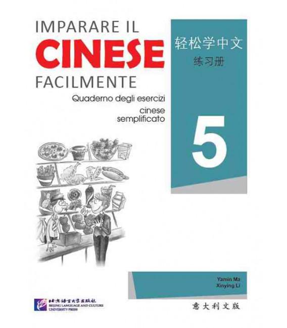 Imparare il cinese facilmente - Quaderno degli esencizi 5