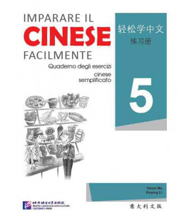 Imparare il cinese facilmente - Cahier d'exercices 5