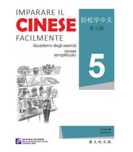Imparare il cinese facilmente - Quaderno degli esercizi 5
