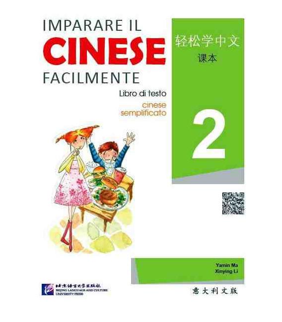 Imparare il cinese facilmente - Libro di testo 2 (Incluye CD)