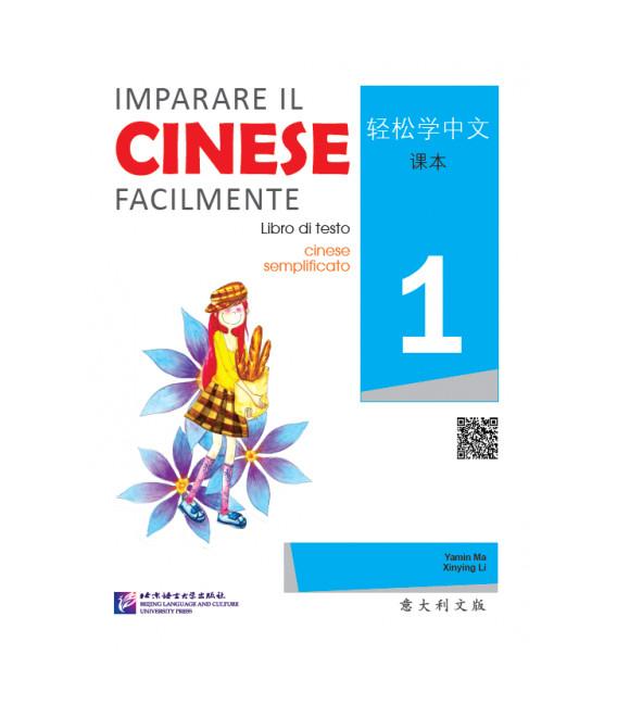 Imparare il cinese facilmente - Libro di testo 1 (CD inklusive)