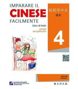 Imparare il cinese facilmente - Libro di testo 4 (Incluye CD)