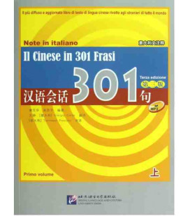 Il Cinese in 301 frasi Vol.1 (Troisième ed) + CD MP3