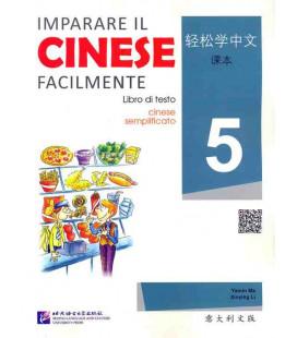 Imparare il cinese facilmente - Libro di testo 5 (CD incluso)