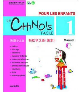 Le chinois facile pour les enfants- Libro di testo 1 (CD incluso)
