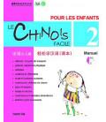 Le chinois facil pour les enfants- Manuel 2 (CD inclus)
