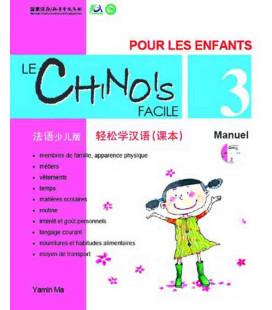 Le chinois facile pour les enfants- Libro di testo 3 (CD incluso)