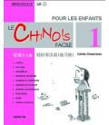 Le chinois facil pour les enfants- Cahier d'exercices 1